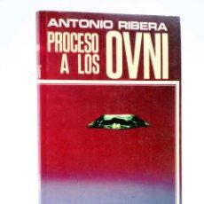 Libros de segunda mano: TA 30. PROCESO A LOS OVNI (ANTONIO RIBERA) DOPESA, 1976. Lote 186344706