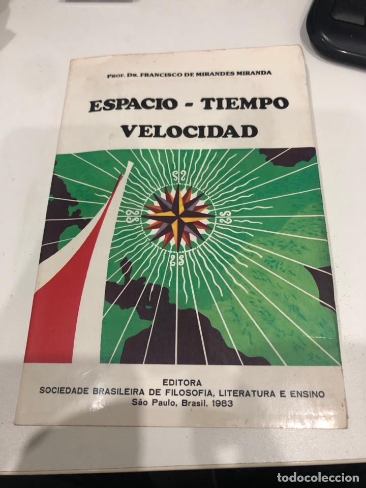 ESPACIO TIEMPO VELOCIDAD (Libros de Segunda Mano - Parapsicología y Esoterismo - Numerología y Quiromancia)