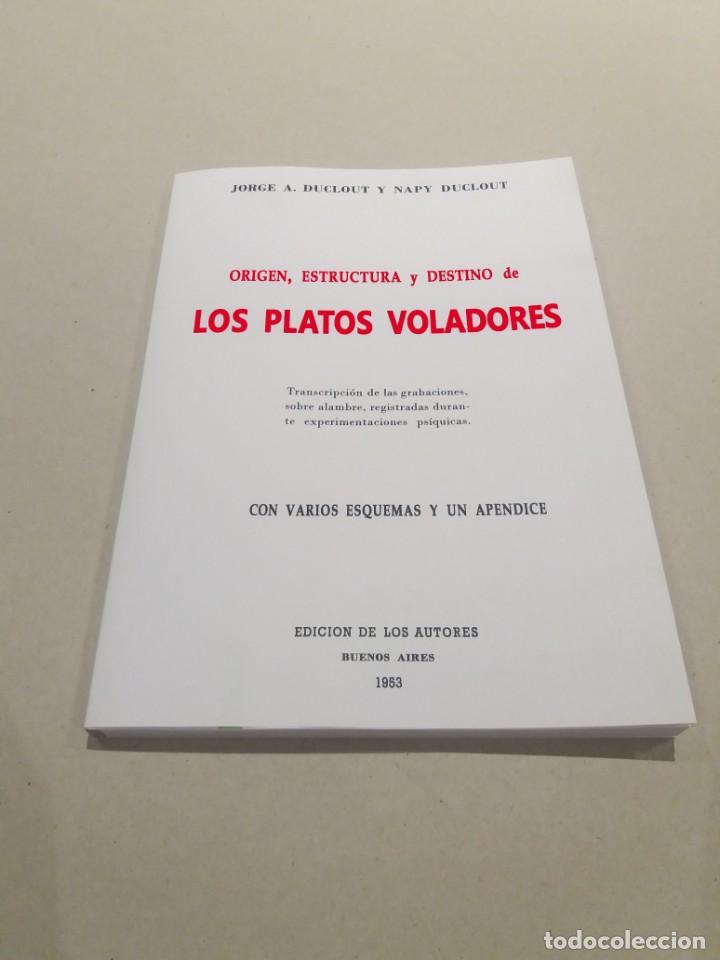 LOS PLATOS VOLADORES JORGE Y NAPY DUCLOUT 1953 ULTRA RARO UFOLOGIA OVNIS CONTACTISMO (Libros de Segunda Mano - Parapsicología y Esoterismo - Ufología)