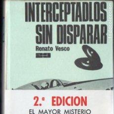 Libros de segunda mano: R. VESCO : INTERCEPTADLOS SIN DISPARAR (EDICIONES 29, 1969). Lote 186433001