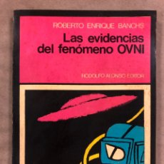 Libros de segunda mano: LAS EVIDENCIAS DEL FENÓMENO OVNI. ROBERTO ENRIQUE BANCHS. RODOLFO ALONSO EDITOR 1976.. Lote 187107295