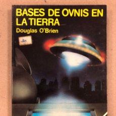 Libri di seconda mano: BASES OVNIS EN LA TIERRA. DOUGLAS O'BRIEN. EDITORIAL ÁLVAREZ ESBEC 1979. 223 PÁGINAS.. Lote 187173392