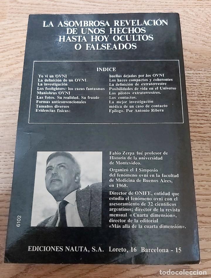 Libros de segunda mano: LIBRO EL OVNI Y SUS MISTERIOS FABIO ZERPA EPÍL. DE ANTONIO RIBERA UFOLOGÍA CASOS FOTOS OVNIS - Foto 2 - 188762758