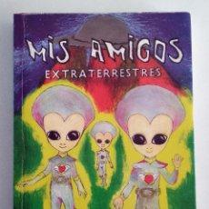 Libros de segunda mano: MIS AMIGOS EXTRATERRESTRES. VICENCIAS PERSONALES. JUAN MANUEL MARCO. MUY RARO. DEDICADO.. Lote 190120092
