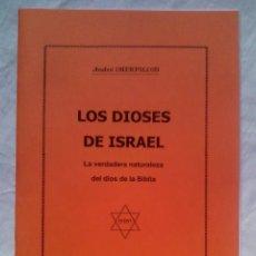 Libros de segunda mano: LOS DIOSES DE ISRAEL - A. CHERPILLOD (LA BLANCHETIÈRE, 2018; 2.ª ED. CORREGIDA) / OVNIS, UFOLOGÍA/. Lote 190305683