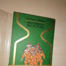 Libros de segunda mano: RECUERDOS DEL FUTURO - ERICH VON DANIKEN - OTROS MUNDOS - PLAZA & JANES. Lote 190361382