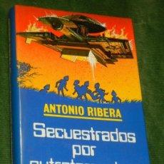 Libros de segunda mano: SECUESTRADOS POR EXTRATERRESTRES, DE ANTONIO RIBERA - 1982. Lote 190629348