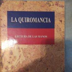 Libros de segunda mano: LIBRO LA QUIROMANCIA, LECTURA DE LAS MANOS. MARGARET GUFFEY. Lote 191358630