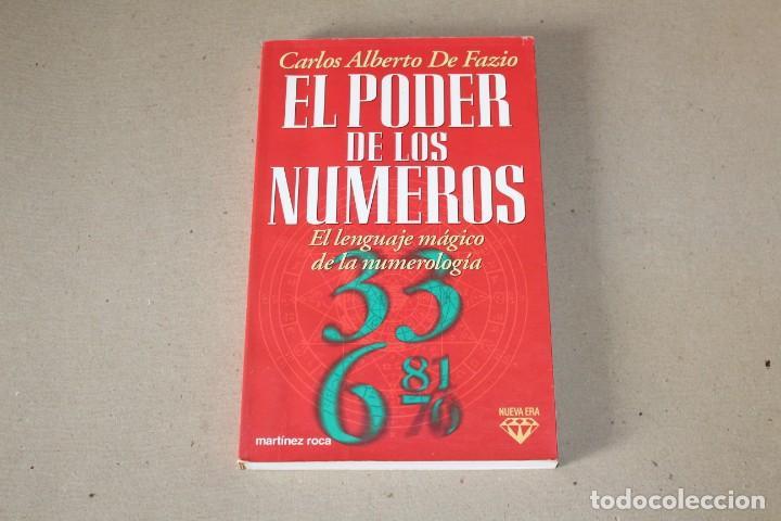 EL PODER DE LOS NUMEROS. EL LENGUAJE MÁGICO DE LA NUMEROLOGÍA. CARLOS DE FAZIO - MARTINEZ ROCA 1996 (Libros de Segunda Mano - Parapsicología y Esoterismo - Numerología y Quiromancia)