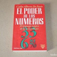 Libros de segunda mano: EL PODER DE LOS NUMEROS. EL LENGUAJE MÁGICO DE LA NUMEROLOGÍA. CARLOS DE FAZIO - MARTINEZ ROCA 1996. Lote 191465230