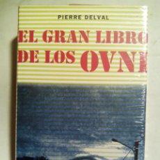 Libros de segunda mano: EL GRAN LIBRO DE LOS OVNI. PIERRE DELVAL. CÍRCULO DE LECTORES. ESPAÑA 2006. PRECINTADO.. Lote 191655518