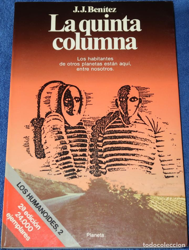 LA QUINTA COLUMNA - J.J.BENITEZ - EDITORIAL PLANETA - 2ª EDICIÓN (1990) (Libros de Segunda Mano - Parapsicología y Esoterismo - Ufología)