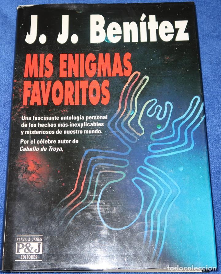 MIS ENIGMAS FAVORITOS - J.J.BENITEZ - EDITORIAL PLAZA & JANÉS - 1ª EDICIÓN (1993) (Libros de Segunda Mano - Parapsicología y Esoterismo - Ufología)