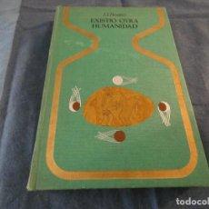 Libros de segunda mano: LIBRO -500 GR JJ BENITEZ EXISTIO OTRA HUMANIDAD 1975 1 ED HISTÓRICO. Lote 191920726