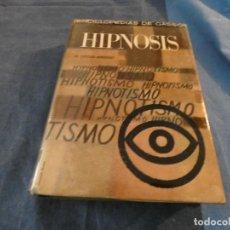 Libros de segunda mano: LIBRO -500 GR LIBRO HIPNOSIS ENCICLOPEDIAS DE GASSO. Lote 191921471