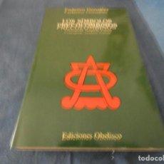 Libros de segunda mano: LIBRO -500 GR LOS SIMBOLOS PRECOLOBINOS COSMOGINA TEOGONIA CULTURA ED OBELISCO . Lote 191921701