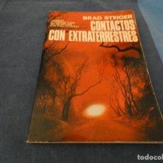 Libros de segunda mano: LIBRO -DE 500 GRAMOS BRAD STEIGER CONTACTO CON EXTRATERRESTRES. Lote 191934211