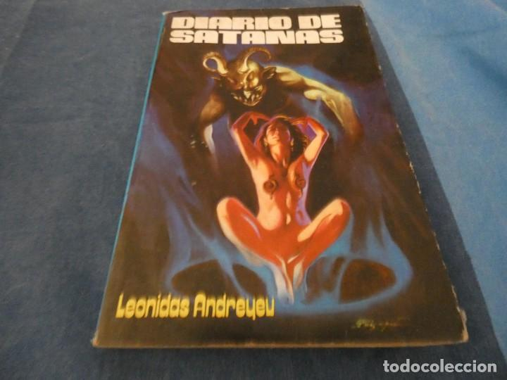 LIBRO -DE 500 GRAMOS LEONIDAS ANDREYEU DIARIO DE SATANAS 1980 (Libros de Segunda Mano - Parapsicología y Esoterismo - Ufología)