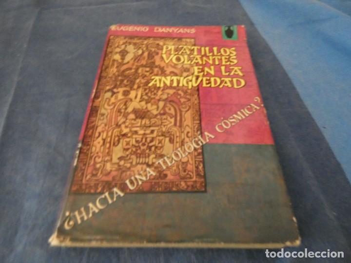 LIBRO -DE 500 GRAMOS EUGENIO DAYMANS PLATILLOS VOLANTES EN LA ANTIGUEDAD AÑO 1967 (Libros de Segunda Mano - Parapsicología y Esoterismo - Ufología)
