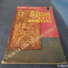 Libros de segunda mano: LIBRO -DE 500 GRAMOS EUGENIO DAYMANS PLATILLOS VOLANTES EN LA ANTIGUEDAD AÑO 1967. Lote 191934612