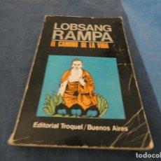 Libros de segunda mano: LIBRO MENOS DE 500 GRAMOS LOBSANG RAMPA EL CAMINO DE LA VIDA. Lote 191935312