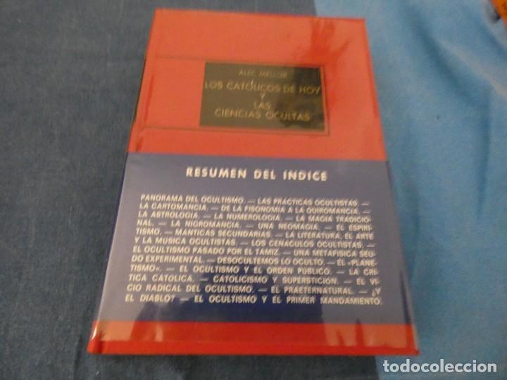 LIBRO MENOS DE 500 GR LOS CATOLICOS DE HOY Y LAS CIENCIAS OCULTAS ALEC MELLOR (Libros de Segunda Mano - Parapsicología y Esoterismo - Ufología)