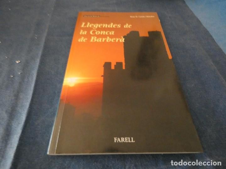 LIBRO MENOS DE 500 GR ROSA MARIA CANELA LLEGENDES DE LA CONCA DE BARBERA (Libros de Segunda Mano - Parapsicología y Esoterismo - Ufología)
