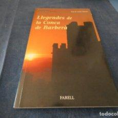 Libros de segunda mano: LIBRO MENOS DE 500 GR ROSA MARIA CANELA LLEGENDES DE LA CONCA DE BARBERA. Lote 191936186