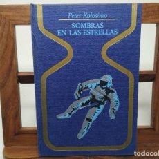 Libros de segunda mano: SOMBRAS EN LAS ESTRELLAS. PETER KOLOSIMO. SEGUNDA EDICIÓN 1969. COLECCIÓN OTROS MUNDOS. Lote 206266820