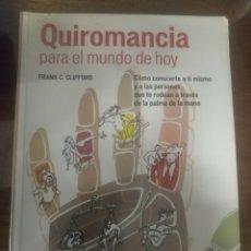 Libros de segunda mano: QUIROMANCIA PARA EL MUNDO DE HOY. Lote 192260228