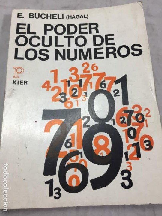 EL PODER OCULTO DE LOS NUMEROS, E. BUCHELLI (HAGAL) - KIER - ARGENTINA - 1973 (Libros de Segunda Mano - Parapsicología y Esoterismo - Numerología y Quiromancia)
