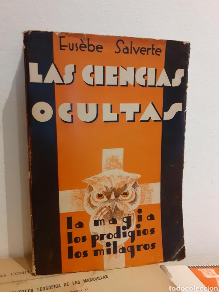 LAS CIENCIAS OCULTAS-EUSÉBE SALVERTE (Libros de Segunda Mano - Parapsicología y Esoterismo - Numerología y Quiromancia)