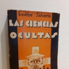 Libros de segunda mano: LAS CIENCIAS OCULTAS-EUSÉBE SALVERTE. Lote 193706872