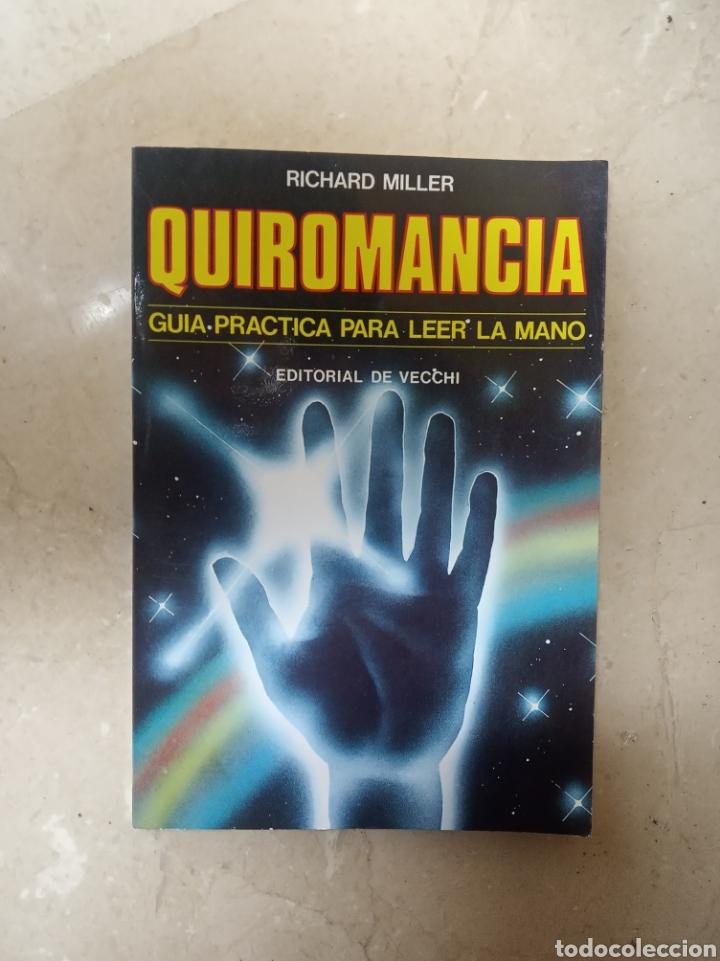 QUIROMANCIA (Libros de Segunda Mano - Parapsicología y Esoterismo - Numerología y Quiromancia)