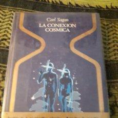Libros de segunda mano: CARL SAGAN. LA CONEXION COSMICA. EDICION PLAZA Y JANES DE 1978. RARO.. Lote 194128465