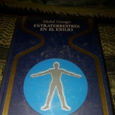Libros de segunda mano: EXTRATERRESTRES EN EL EXILIO. MICHEL GRANGER. EDICION PLAZA Y JANES DE 1976.. Lote 194128641