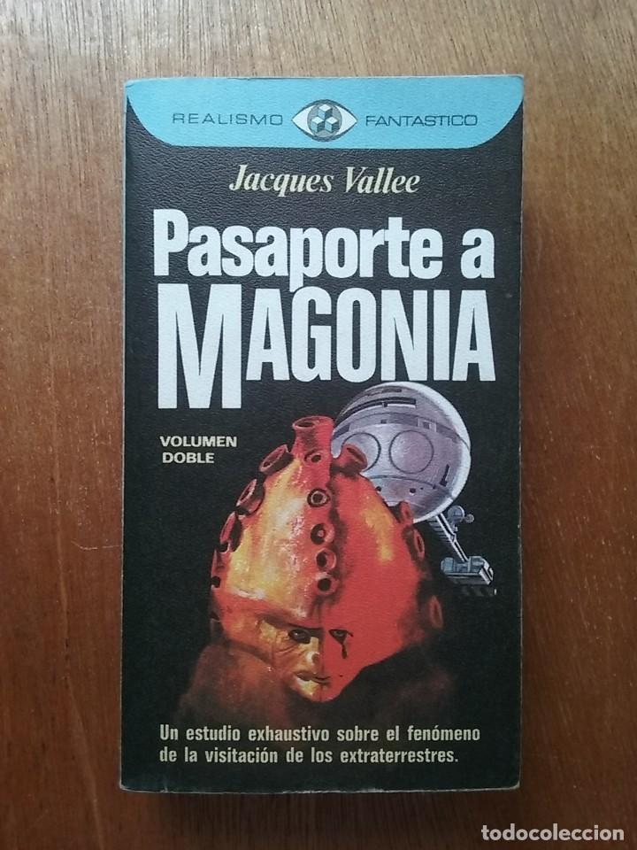 PASAPORTE A MAGONIA, JACQUES VALLEE, REALISMO FANTASTICO PLAZA & JANES, 1976 (Libros de Segunda Mano - Parapsicología y Esoterismo - Ufología)