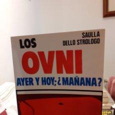 Libros de segunda mano: LOS OVNI AYER Y HOY ;¿MAÑANA?. Lote 194367495