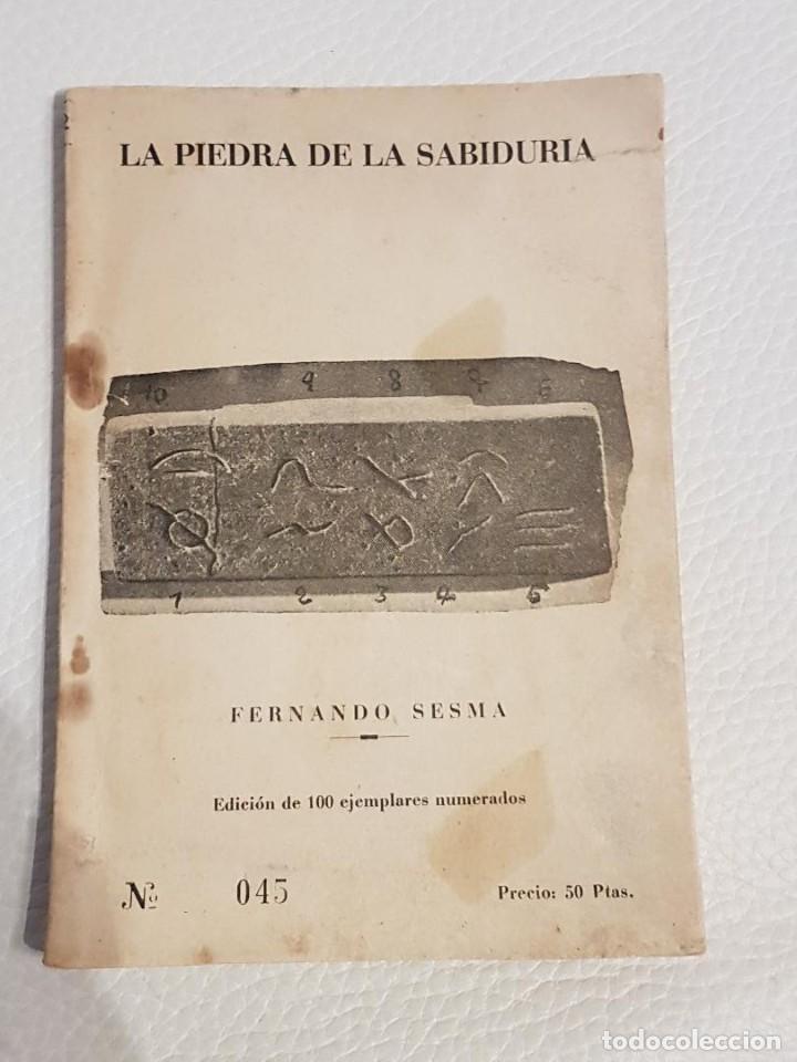 LA PIEDRA DE LA SABIDURÍA - FERNANDO SESMA - EJEMPLAR FIRMADO POR EL AUTOR Y NUMERADO - UMMO - OVNIS (Libros de Segunda Mano - Parapsicología y Esoterismo - Ufología)