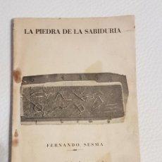 Libros de segunda mano: LA PIEDRA DE LA SABIDURÍA - FERNANDO SESMA - EJEMPLAR FIRMADO POR EL AUTOR Y NUMERADO - UMMO - OVNIS. Lote 194522285