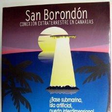 Libros de segunda mano: 1996. SAN BORONDÓN. CONEXIÓN EXTRATERRESTRE EN CANARIAS. PEDRO GONZÁLEZ VEGA. PROYECTO ARIDANE.. Lote 194580786