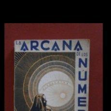 Libros de segunda mano: LA ARCANA DE LOS NUMEROS. J. IGLESIAS JANEIRO. Lote 194708117
