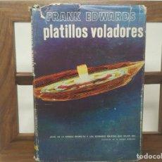 Libros de segunda mano: PLATILLOS VOLADORES. - EDWARDS, FRANK.. Lote 194781043