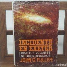 Libros de segunda mano: INCIDENTE EN EXETER. JOHN G. FULLER. PRIMERA EDICION 1967. Lote 194782226