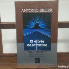 Libros de segunda mano: EL ENVES DE LA TRAMA, DE ANTONIO RIBERA. OVNI UFOLOGÍA. Lote 194785248