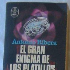Libros de segunda mano: EL GRAN ENIGMA DE LOS PLATILLOS VOLANTES - ANTONIO RIBERA - PLAZA & JANES 1976 - VER INDICE. Lote 194929265