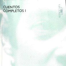 Libros de segunda mano: CUENTOS COMPLETOS I. Lote 195044846