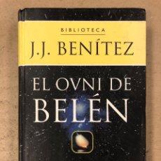 Libros de segunda mano: BIBLIOTECA J.J. BENÍTEZ. EL OVNI DE BELÉN. PLANETA DEAGOSTINI 2000. ILUSTRADO. TAPA DURA.. Lote 195139417