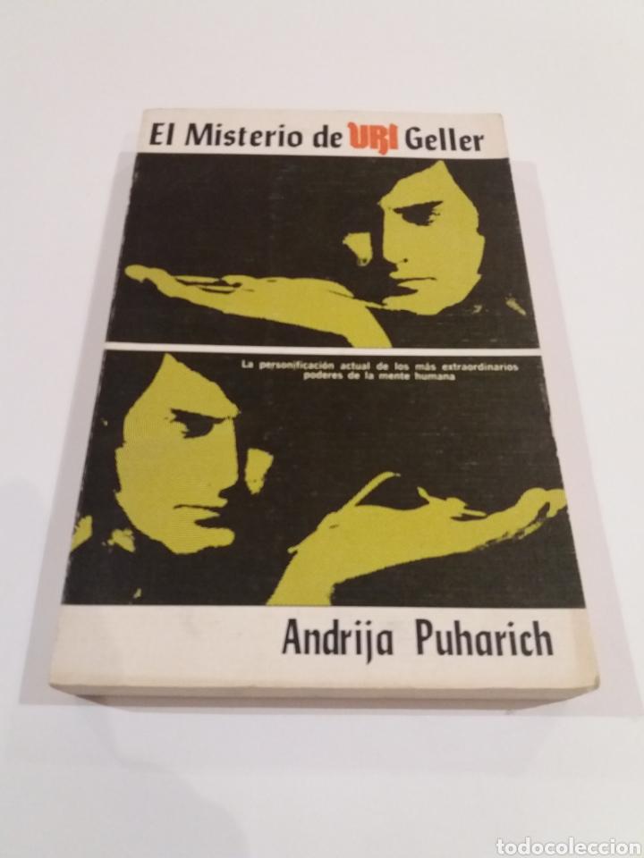 EL MISTERIO DE URI GELER ANDRIJA PUHARICH CONTACTISMO UFOLOGIA (Libros de Segunda Mano - Parapsicología y Esoterismo - Ufología)