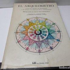 Libros de segunda mano: EL ARQUEOMETRO. Lote 195365980